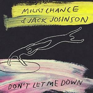 MilkyChanceのDon'tLetMeDownで緩めの立ち上がりJackJohonsonLOVE